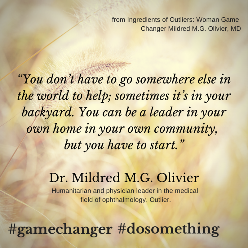 Dr. Mildred MG Olivier Quote