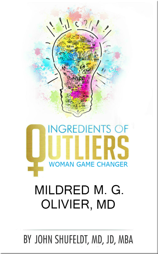 Mildred M. G. Olivier, MD, Woman Game Changer