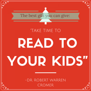 Read to your Kids, Christmas- Dr Cromer