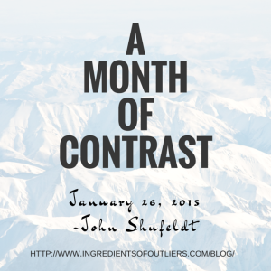 A Month of Contrasts