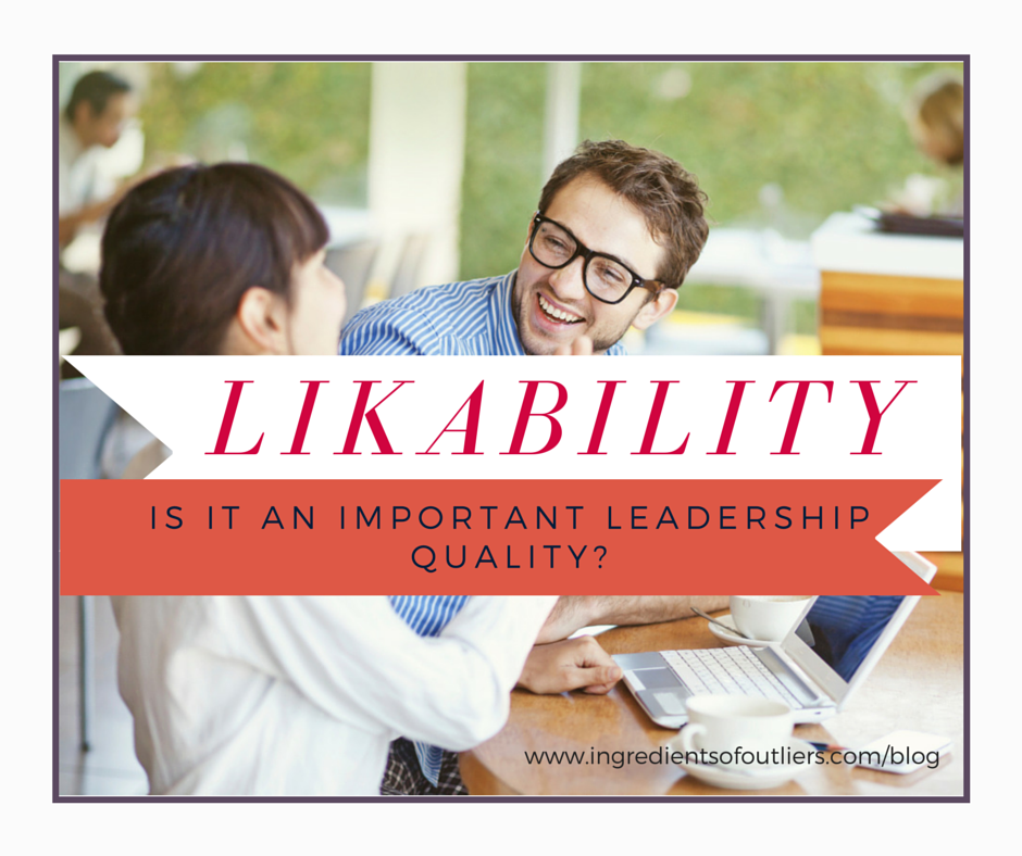 Likeability the 13 habits meets ingredients of outliers