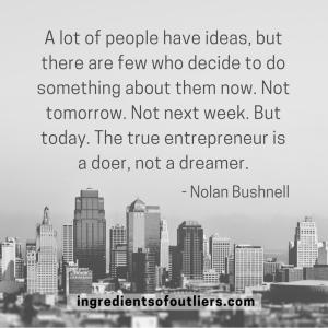 Be a doer, not a dreamer