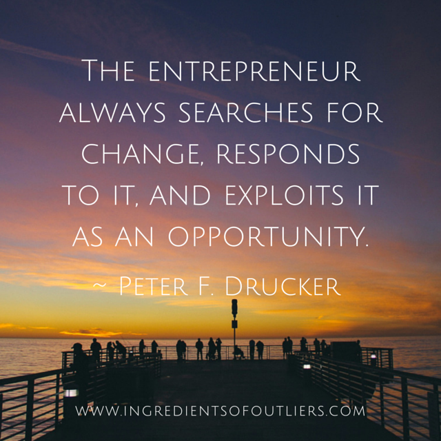 The entrepreneur always searches for