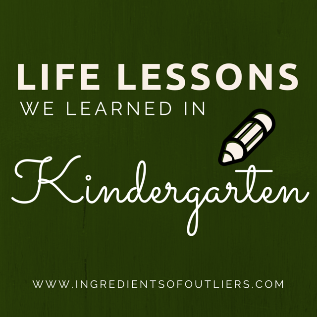 life lessons from kindergarten