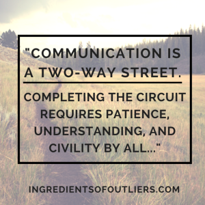 Communication is a two-way street.