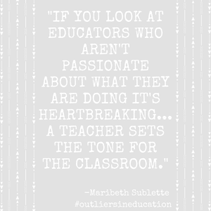 Maribeth Sublette - Outliers in Education