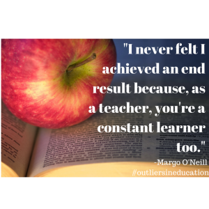 Margo O'Neill - Outliers in Education