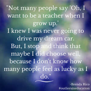 Brenda Rico - Outliers in Education 3