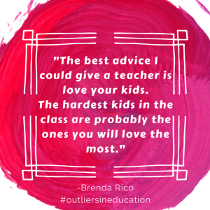 Brenda Rico - Outliers in Education 4