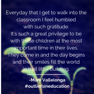 Mary Vallelonga - Outliers in Education