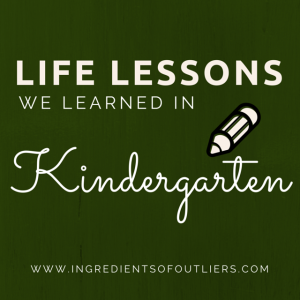 Lessons We Learned from Kindergarten