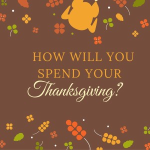 Thanksgiving: A Time to for Family & A Time for Some Great Deals