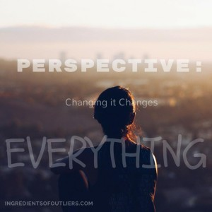 Change Your Perspective, Change Your Life