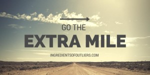 Hello Extra Mile, Goodbye Comfort Zone!