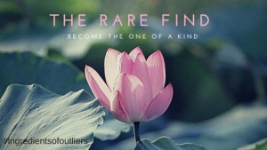 Be the Rare Find