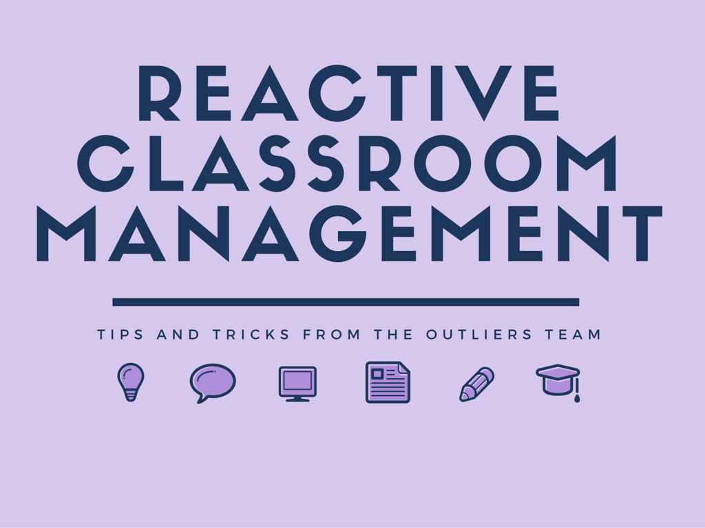 Reactive Classroom Management (1)