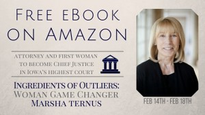 Complimentary Kindle eBook on Amazon about Influential Former Iowa State Supreme Court Chief Justice, Marsha Ternus