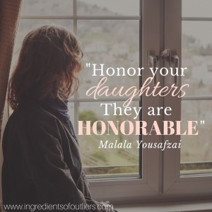 Honor your daughters