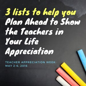 3 Lists for Students, Parents and Administrators to Show Teachers Appreciation