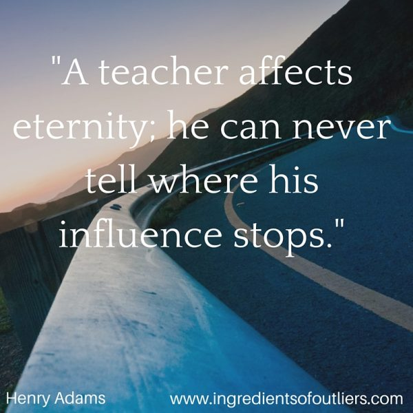 teacher affects eternity can never tell influence stops 80 quotes from henry adams: 'chaos often breeds life, when order breeds habit', 'a teacher affects eternity he can never tell where his influence stops', and 'chaos was the law of nature order was the dream of man.