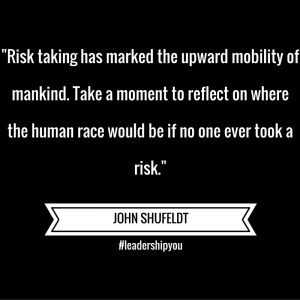 John Says – Risk Taking Marks The Mobility of Mankind