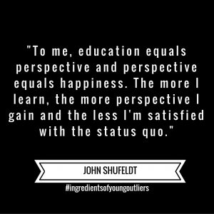 John Says – Education Equals Perspective