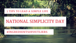 7 Tips to Lead a Simple Life